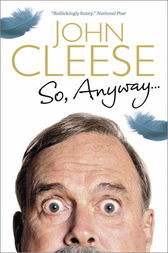 So Anyway by John Cleese