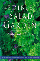 The Edible Salad Garden by Christopher Seely