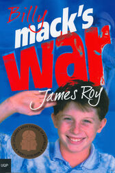 Billy Mack's War by James Roy
