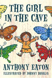 The Girl In The Cave by Anthony Eaton