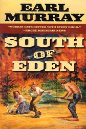 South of Eden by Earl Murray