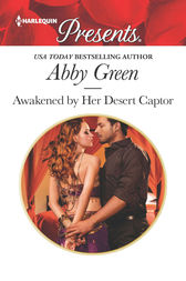 Awakened by Her Desert Captor by Abby Green