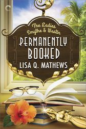 Permanently Booked by Lisa Q. Mathews