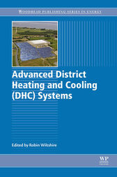 Advanced District Heating and Cooling (DHC) Systems by Robin Wiltshire