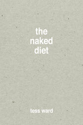 The Naked Diet by Tess Ward