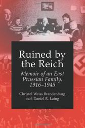 Ruined by the Reich by Christel Weiss Brandenburg