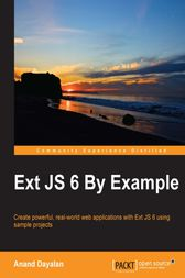 Ext JS 6 By Example by Anand Dayalan