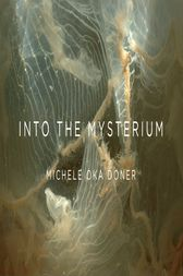 Into the Mysterium by Michele Oka Doner