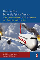Handbook of Materials Failure Analysis with Case Studies from the Aerospace and Automotive Industries by Abdel Salam Hamdy Makhlouf