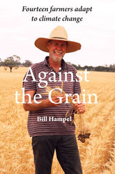 Against The Grain by Bill Hampel