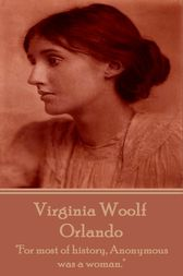 Orlando - A Biography by Virginia Woolf