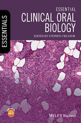 Essential Clinical Oral Biology by Stephen Creanor