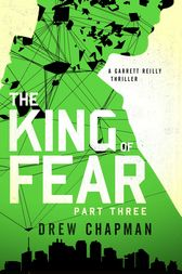 The King of Fear: Part Three by Drew Chapman