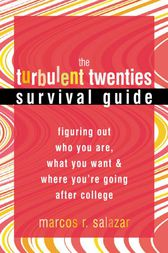 The Turbulent Twenties Survival Guide by Marcos Salazar