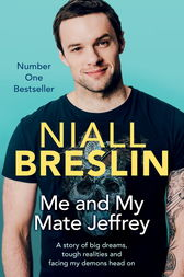 Me and My Mate Jeffrey by Niall Breslin