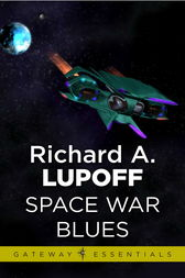 Space War Blues by Richard A. Lupoff