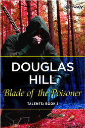 Blade of the Poisoner by Douglas Hill