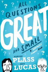 All Questions Great and Small by Adrian Plass