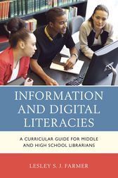 Information and Digital Literacies by Lesley S.J. Farmer