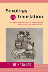 Sexology and Translation by Heike Bauer
