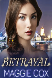 Betrayal by Maggie Cox