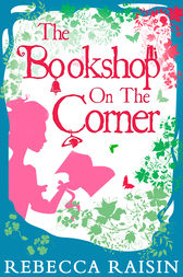 The Bookshop On The Corner (The Gingerbread Café) by Rebecca Raisin