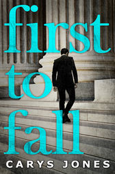 First To Fall (The Avalon series, Book 1) by Carys Jones