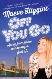 Off You Go by Maeve Higgins