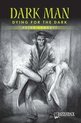 Dying for the Dark (Green Series) by Lancett Peter