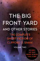 The Big Front Yard by Clifford D. Simak