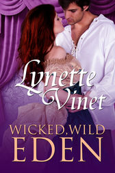 Wicked, Wild Eden by Lynette Vinet