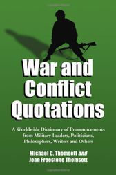 War and Conflict Quotations by Michael C. Thomsett