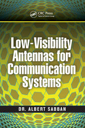 Low-Visibility Antennas for Communication Systems by Albert Sabban