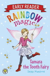 Tamara the Tooth Fairy by Daisy Meadows