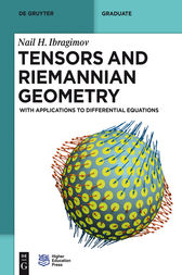 Tensors and Riemannian Geometry by Nail H. Ibragimov