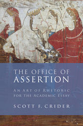 The Office of Assertion by Scott F Crider