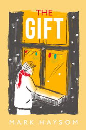 The Gift by Mark Haysom