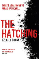 The Hatching by Ezekiel Boone
