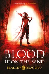Blood upon the Sand by Bradley Beaulieu