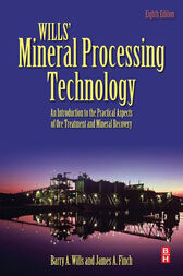 Wills' Mineral Processing Technology by Barry A. Wills