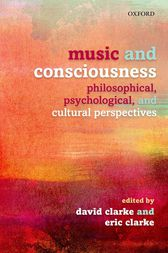 Music and Consciousness by David Clarke