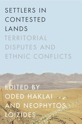 Settlers in Contested Lands by Oded Haklai