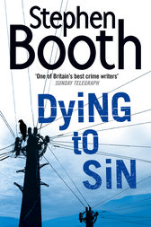Dying to Sin (Cooper and Fry Crime Series, Book 8) by Stephen Booth