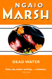 Dead Water (The Ngaio Marsh Collection) by Ngaio Marsh