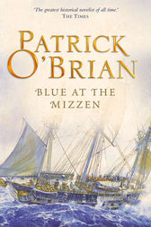 Blue at the Mizzen (Aubrey/Maturin Series, Book 20) by Patrick O'Brian