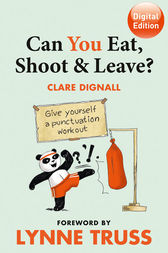 Can You Eat, Shoot & Leave? (Workbook) by Clare Dignall