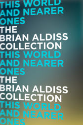This World and Nearer Ones by Brian Aldiss