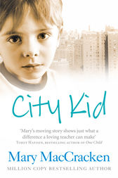 City Kid by Mary MacCracken