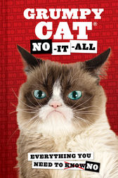 Grumpy Cat: No-It-All by Grumpy Cat