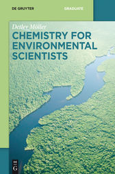 Chemistry for Environmental Scientists by Detlev Möller